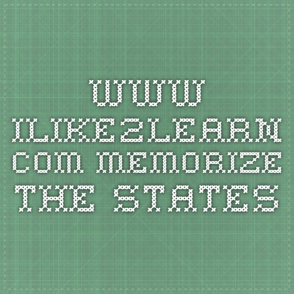 www.ilike2learn.com Memorize the States | Where We Are in Place and ...