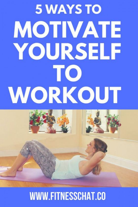 ways to Motivate Yourself to Work Out When you are Just Not Feeling It| Struggling to find motivatio...