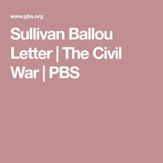sullivan ballou letter the civil war pbs