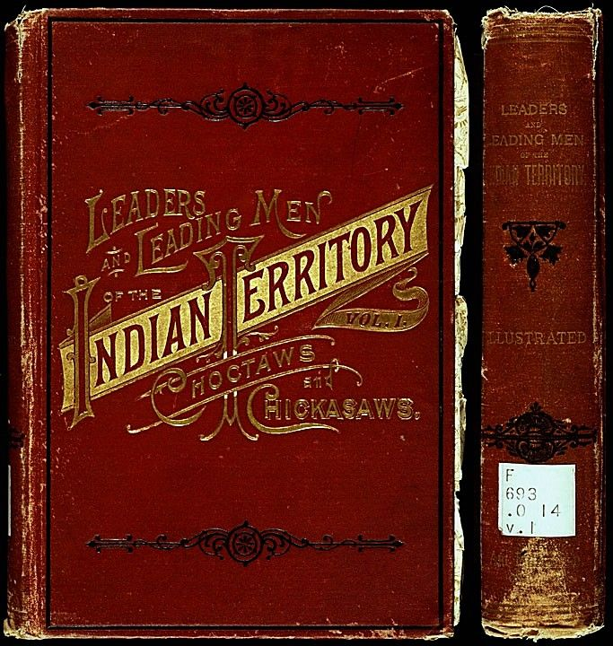 Title: Leaders and leading men of the Indian territory : with interesting  biographical sketches Author