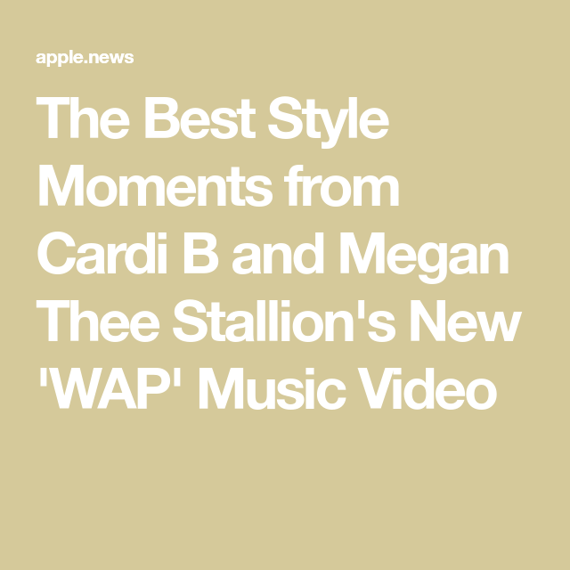 The Best Style Moments From Cardi B And Megan Thee Stallion S New Wap Music Video People In 2020 Cool Style Music Videos Cardi B