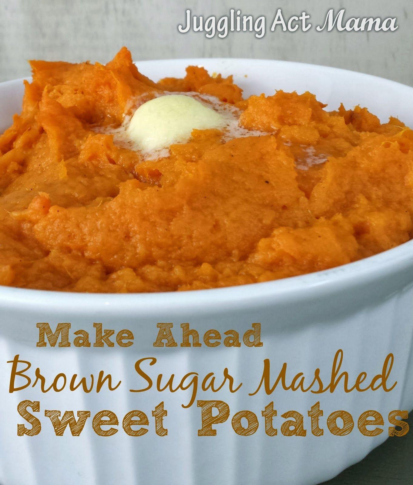 Make Ahead Mashed Sweet Potatoes Recipe Easy Mashed Sweet Potatoes Mashed Sweet Potatoes Sweet Potato Recipes Mashed