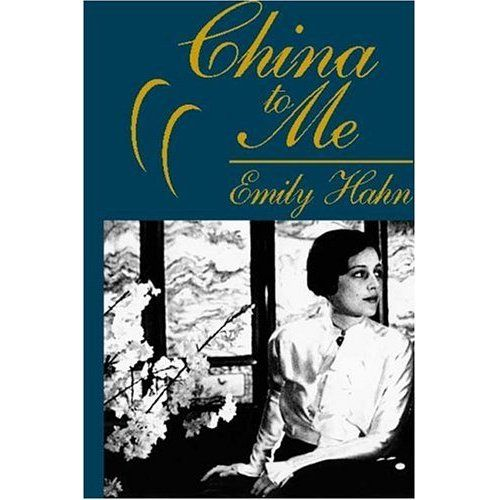 Hundraåringen Som Klev Ut Genom Fönstret Och Försvann Film China To Me By Emily Hahn Out Of Print In The United States Asia By The Book Lou