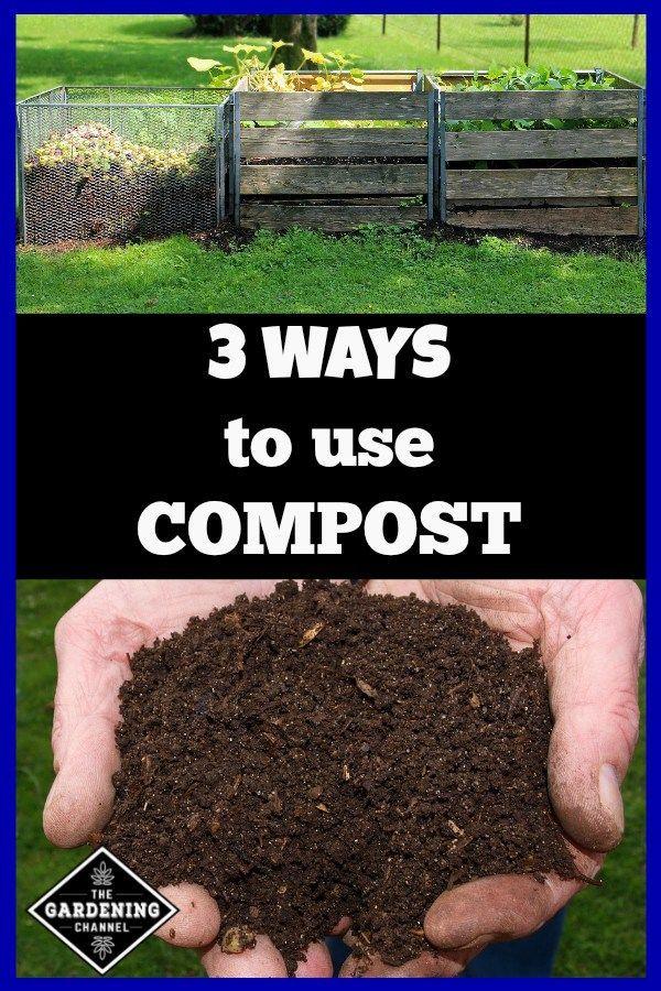 3 Ways to Use Compost Garden compost, Vegetable garden