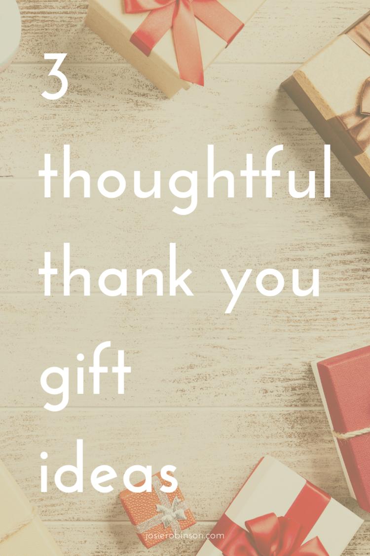 Thoughtful Thank You Gift Ideas Josie Robinson Thank You Gifts Gratitude Gift Gratitude Jar