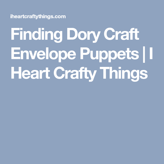 751109672a1 Finding Dory Craft Envelope Puppets