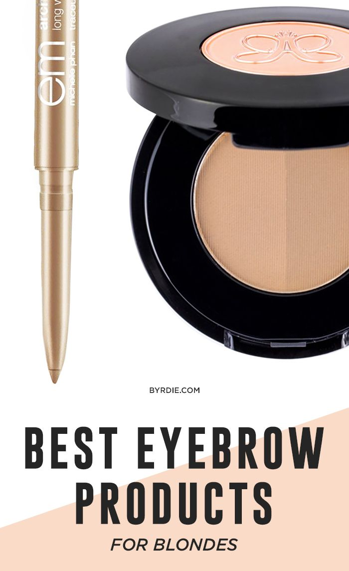 7 Editor Approved Eyebrow Products For Blondes Editors Picks