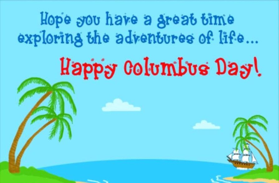 Columbus Day Skippy Quotes Happy Columbus Day Quote Of The Day Inspirational Quotes