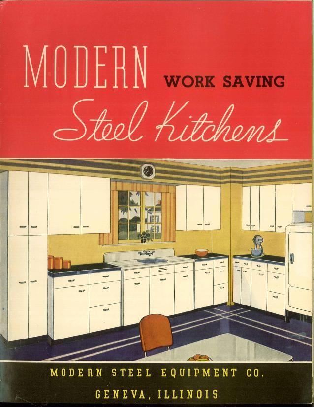 Modern Work Saving Steel Kitchens Modern Steel Equipment Company Free Download Borrow And Streaming Internet Archive Retro Kitchen Kitchen Furnishings Vintage Kitchen