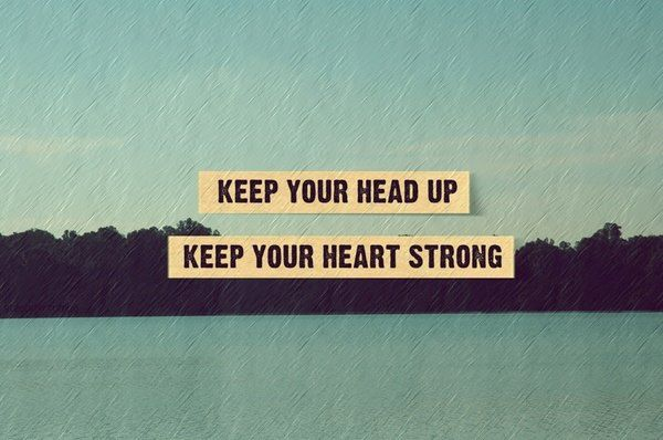 KEEP YOUR HEART STRONG