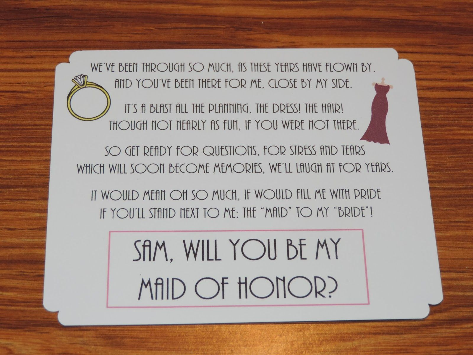 cute way to invite someone to be your bridesmaids/maid of honor ...
