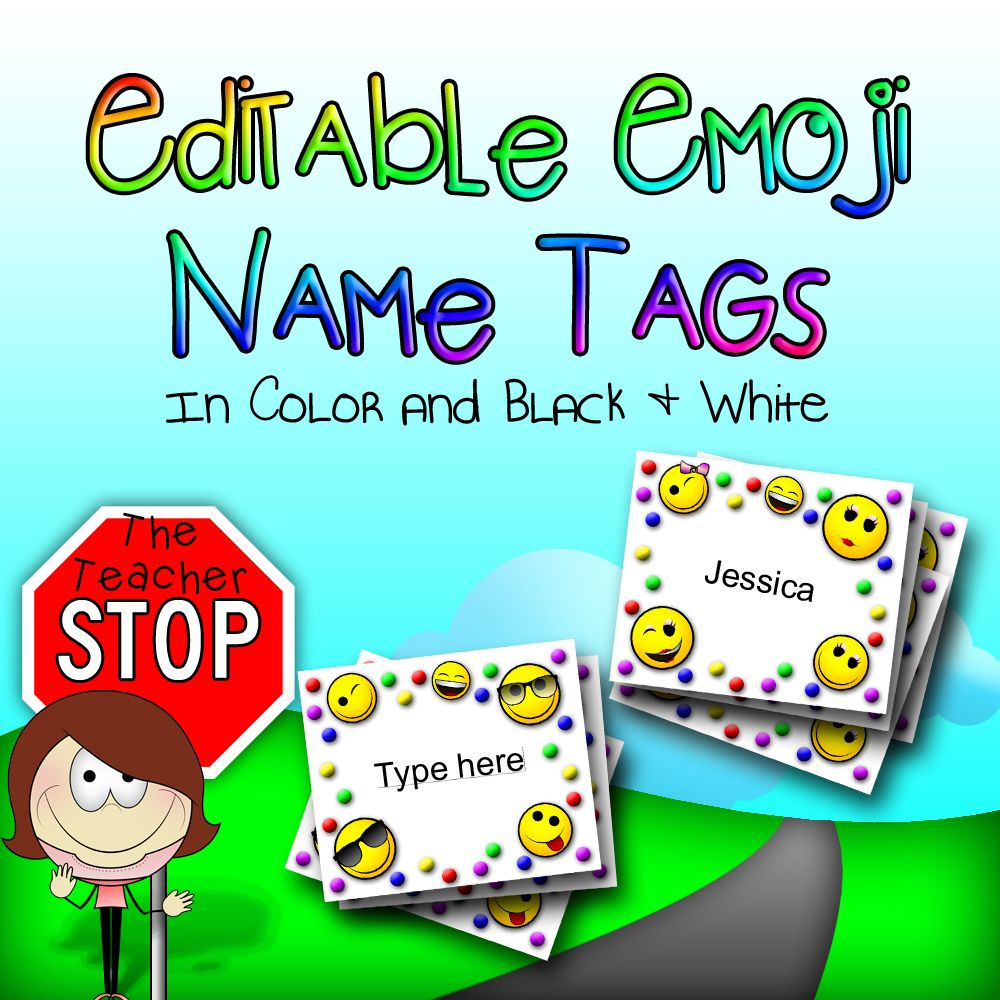 Editable Emoji Name Tags The Teacher Stop From The Teacher Stop Emoji Names Name Tags Teacher [ 1000 x 1000 Pixel ]