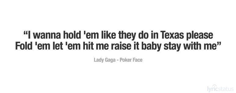 Lady Gaga Poker Face Lyrics Poker Face Lady Gaga Lyrics