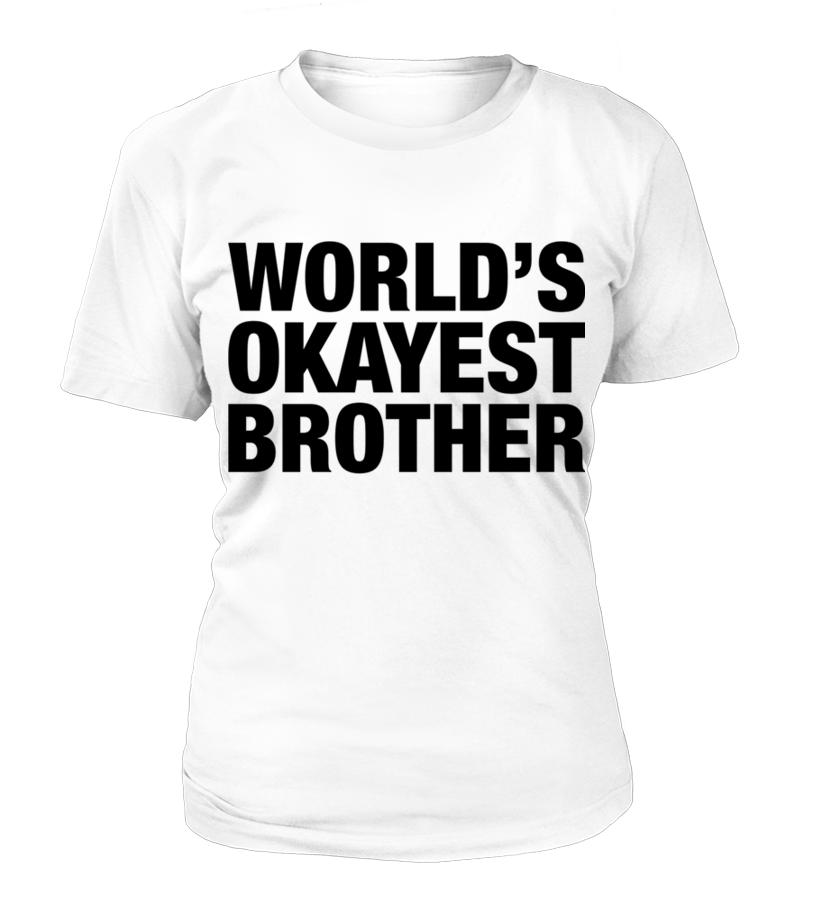 c2d4ab234b8 World s Okayest Brother T Shirts Men s Premium T Shirt brother shirts