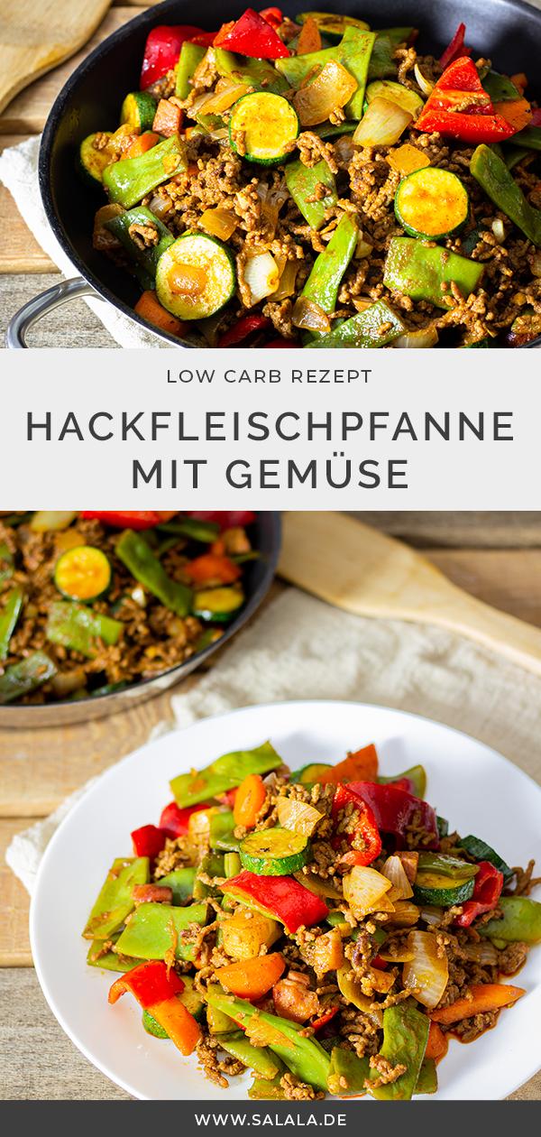 Photo of Hackfleisch-Gemüse-Pfanne | salala.de – Low Carb leicht gemacht