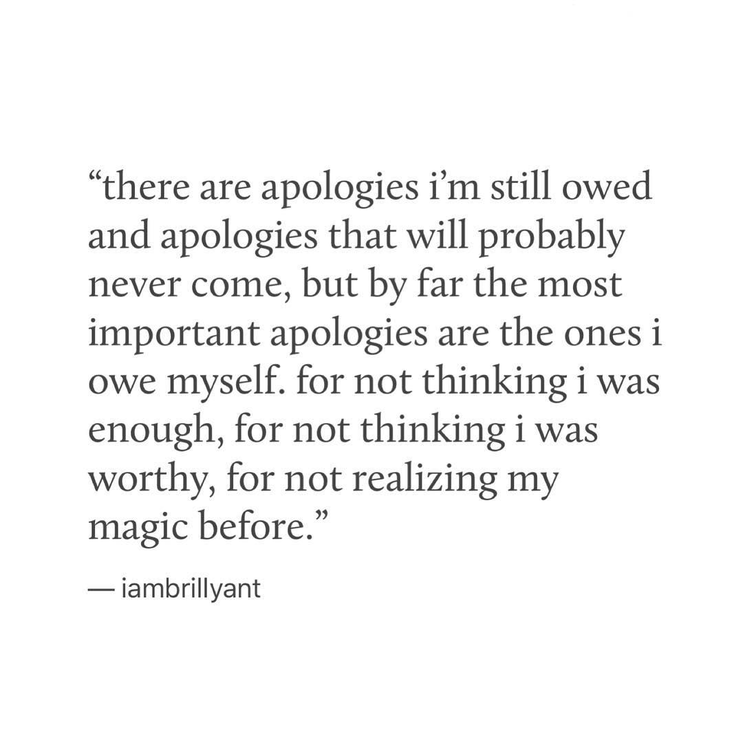 Billy Chapata On Instagram Dear Self I M Sorry Dear Self Quotes Important Quotes Quotes And Notes