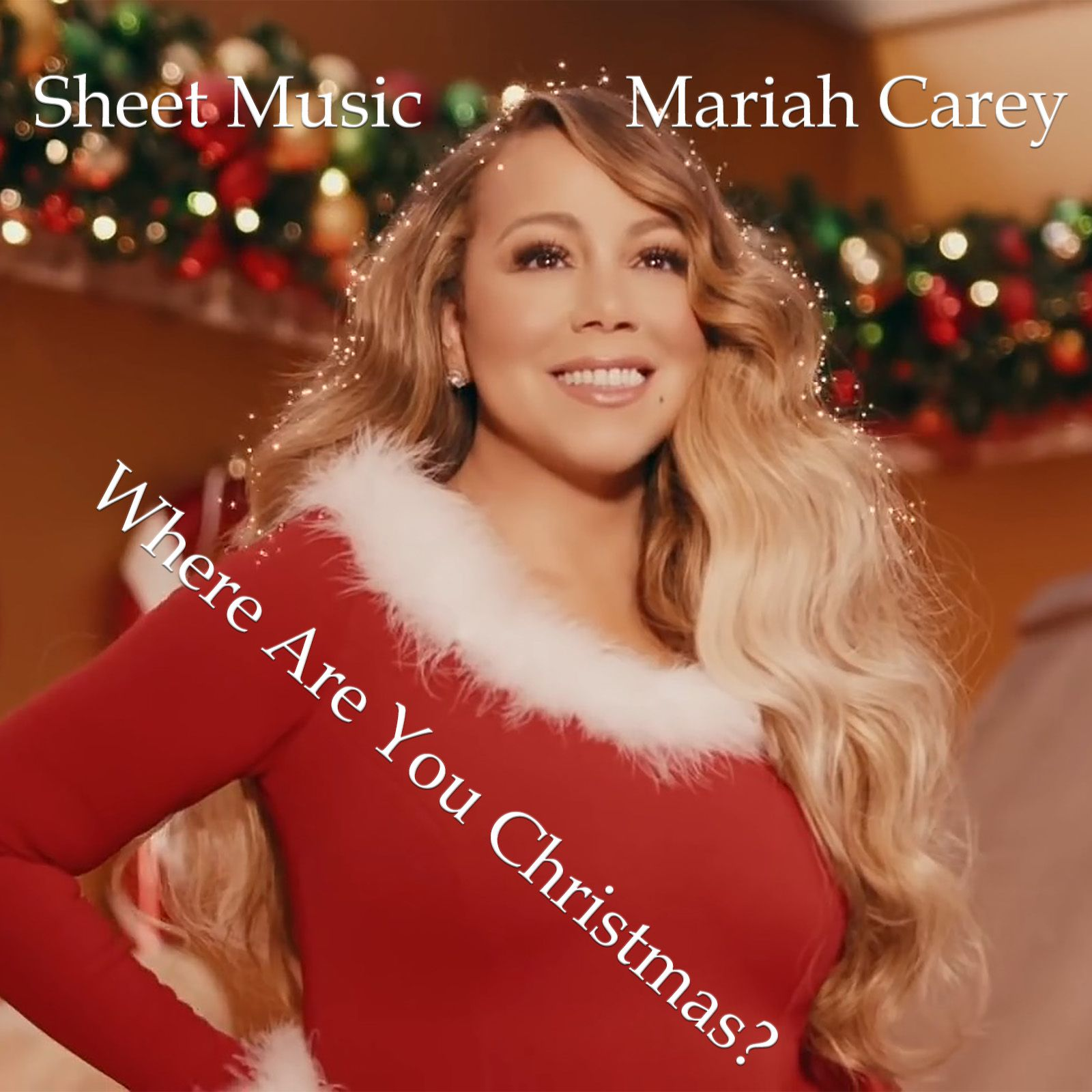 Where Are You Christmas By Mariah Carey James Horner And Will Jennings Mariah Carey Mariah Carey