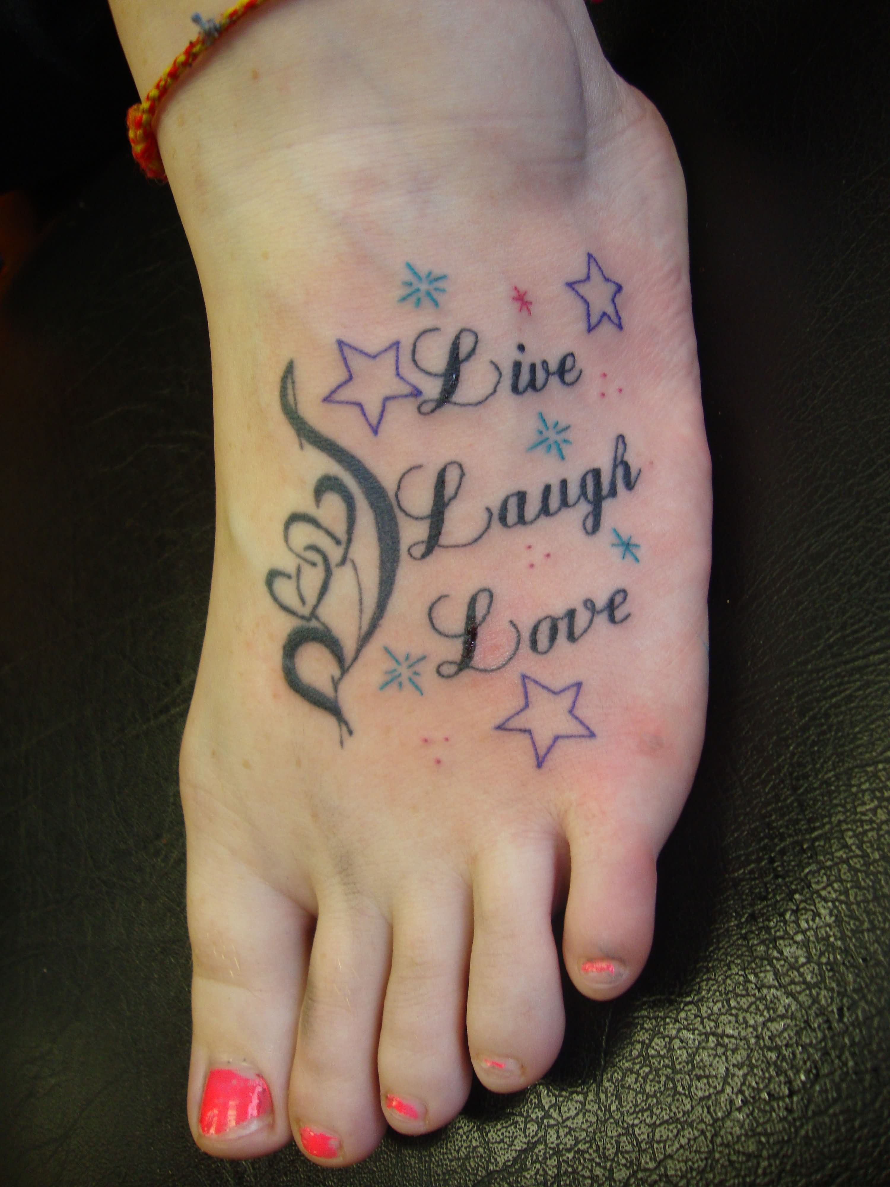 Left Foot Stars And Live Laugh Love Tattoo Love Tattoo