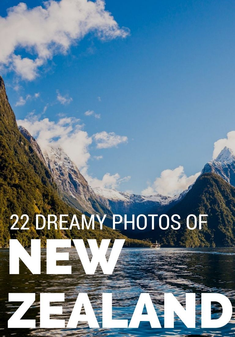 22 Dreamy New Zealand Photos That Make Us Want to Visit