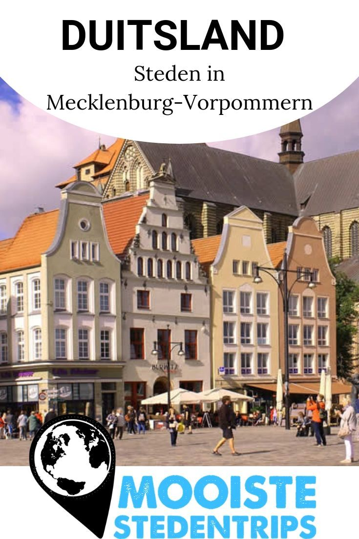 Vakantie Mecklenburg Vorpommern Steden In Mecklenburg Vorpommern Steden Duitsland Stedentrip