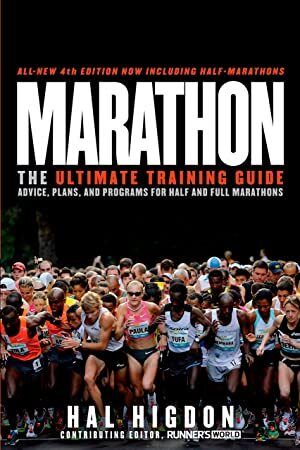 Read Book Marathon AllNew 4th Edition The Ultimate Training Guide Advice Plans and Programs