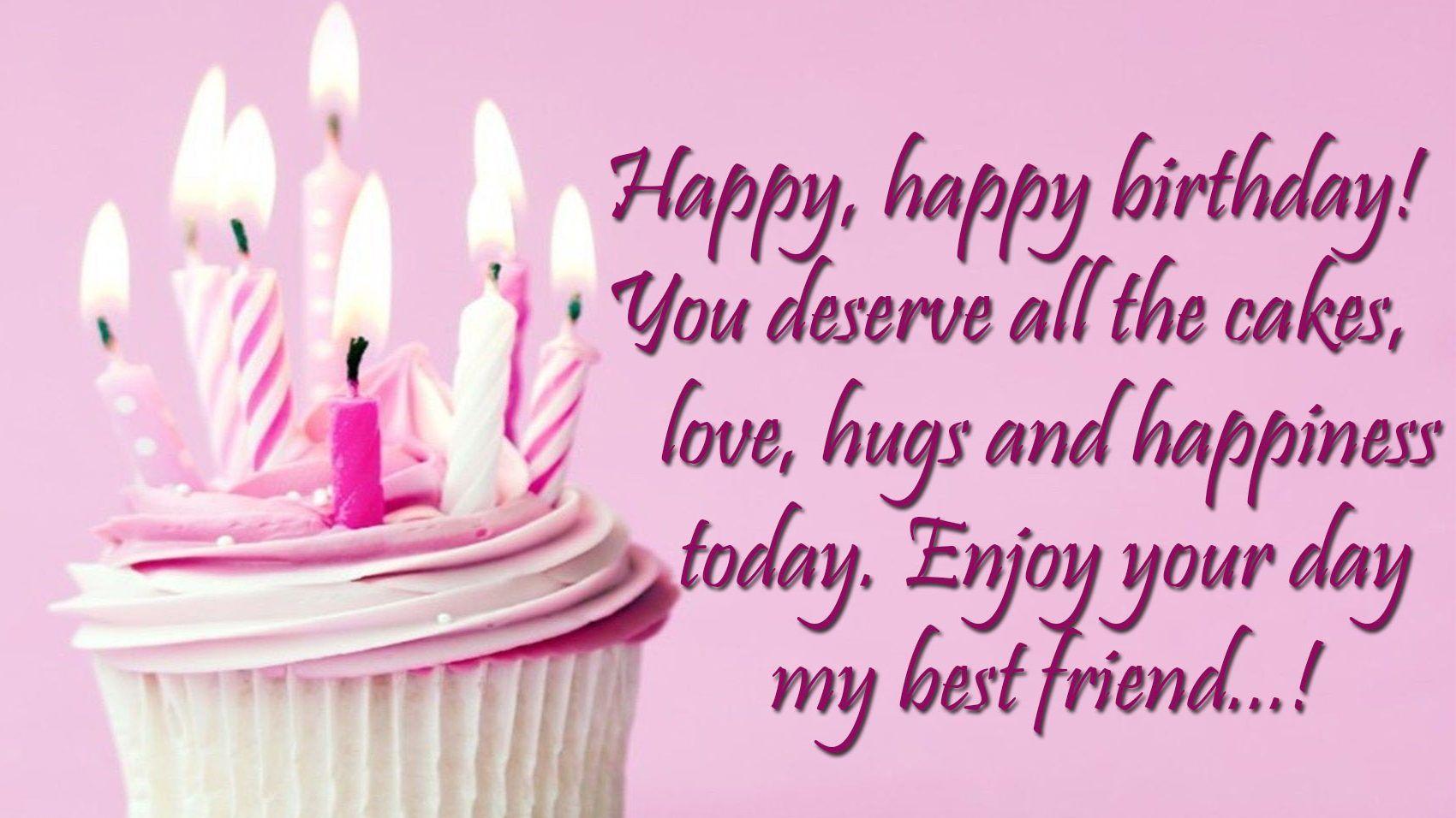 Happy Birthday Bestie Birthday Wishes For Best Friend Happy Birthday Bestie Birthday Wishes For Myself Free Happy Birthday Cards