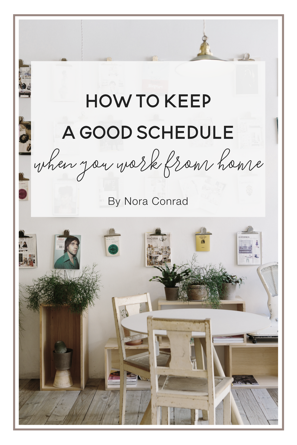 How to keep a good schedule when you work from home