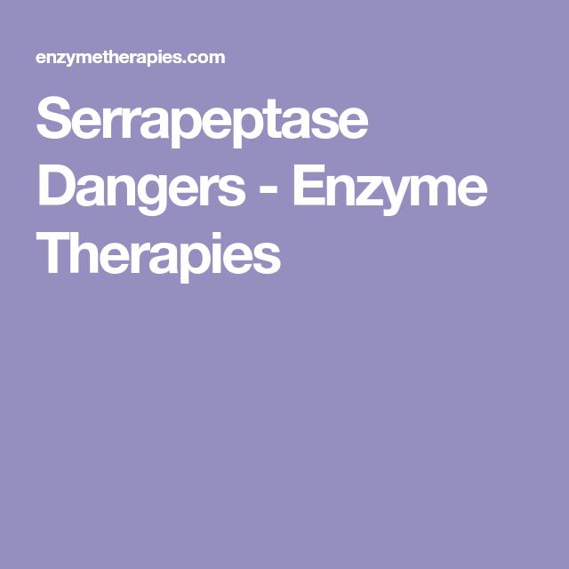 Serrapeptase Dangers - Enzyme Therapies | Heart | Natural