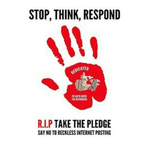 R.I.P...#repin #ifuagree #recklessinternetposting #takethepledge #sayno #passiton #bekind #support