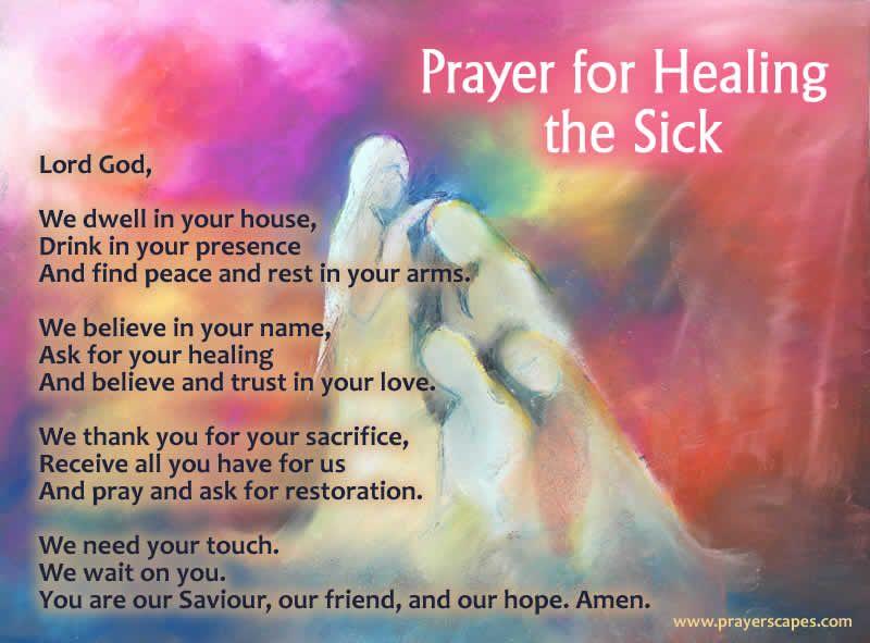 Short Prayers for Healing the Sick Prayer for healing