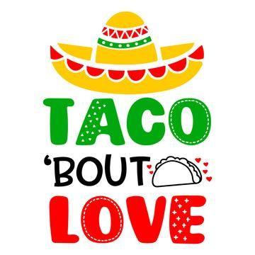 Download Tacos Valentines Svg, Funny Valentines Svg, Taco bout Love ...