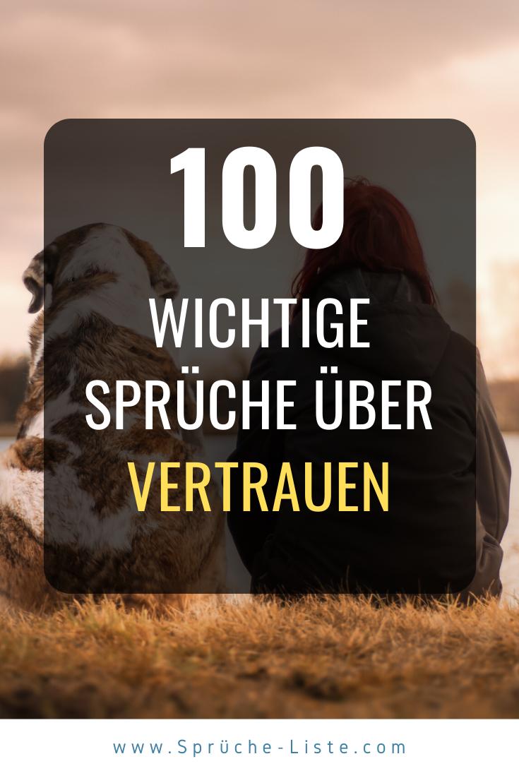 100 »Wichtige« Vertrauen Sprüche [Tiefgründig & weise