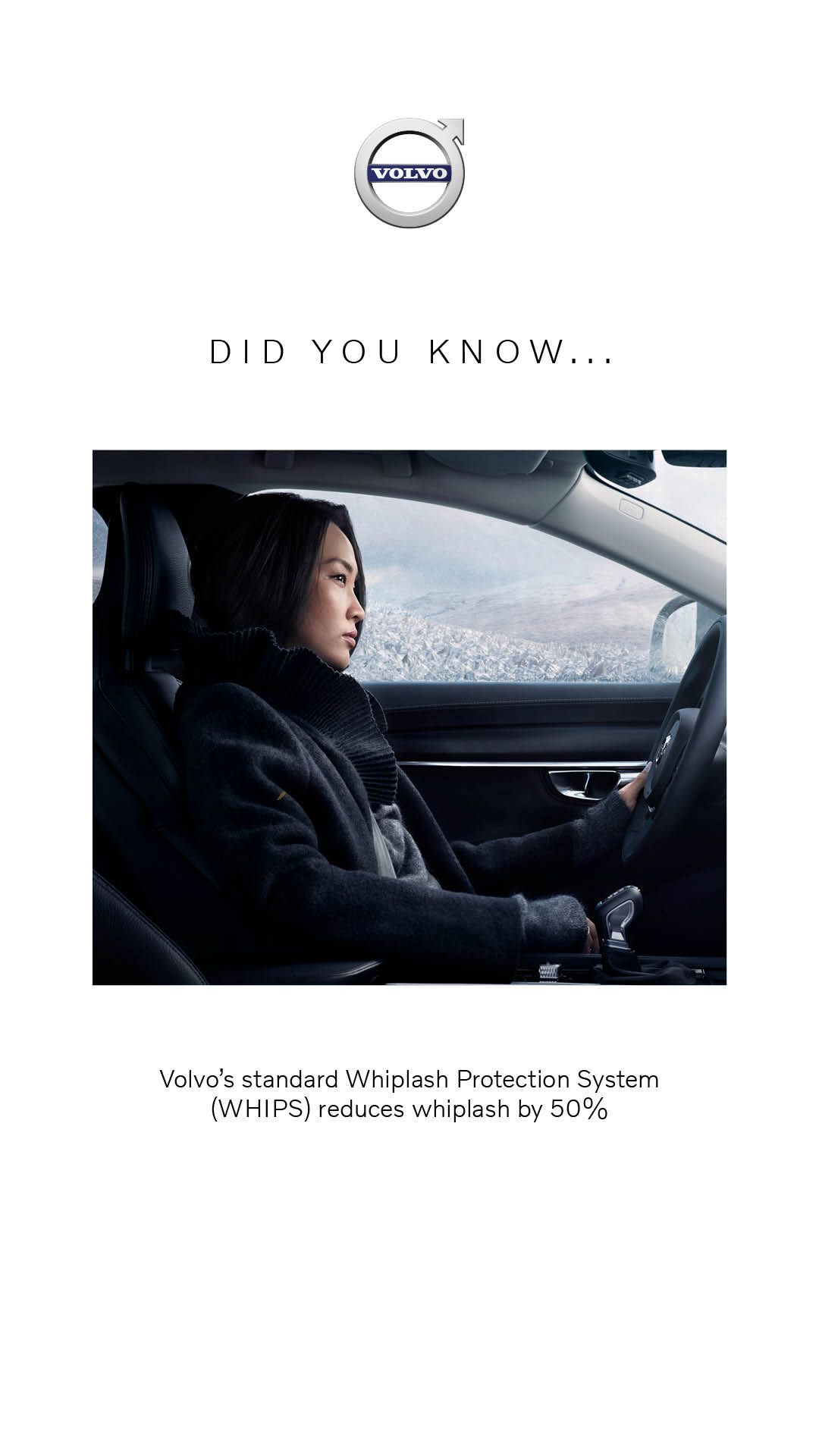 Volvo standard Whiplash Protection System (WHIPS) reduces