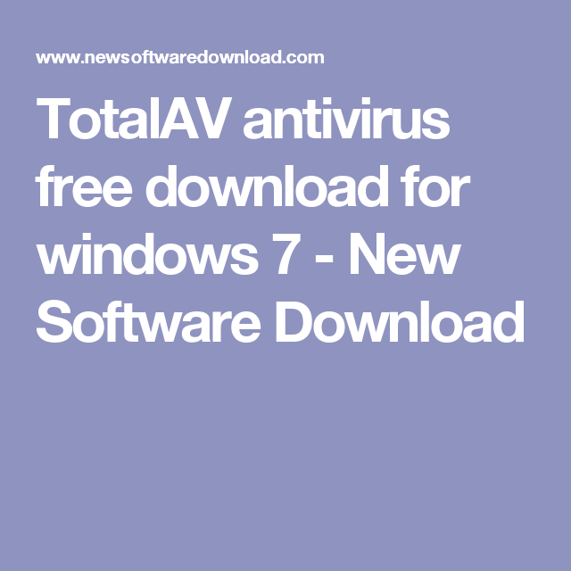 TotalAV antivirus free download for windows 7 | New Software