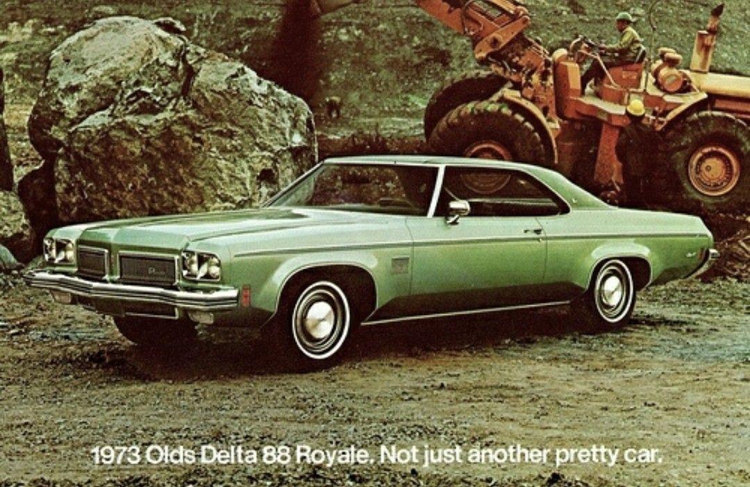 1973 Oldsmobile Ad Oldsmobile American Classic Cars Classic
