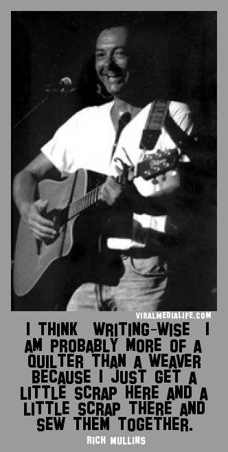I think, writing-wise, I am pr... Rich Mullins - http://goo.gl/ap8bga