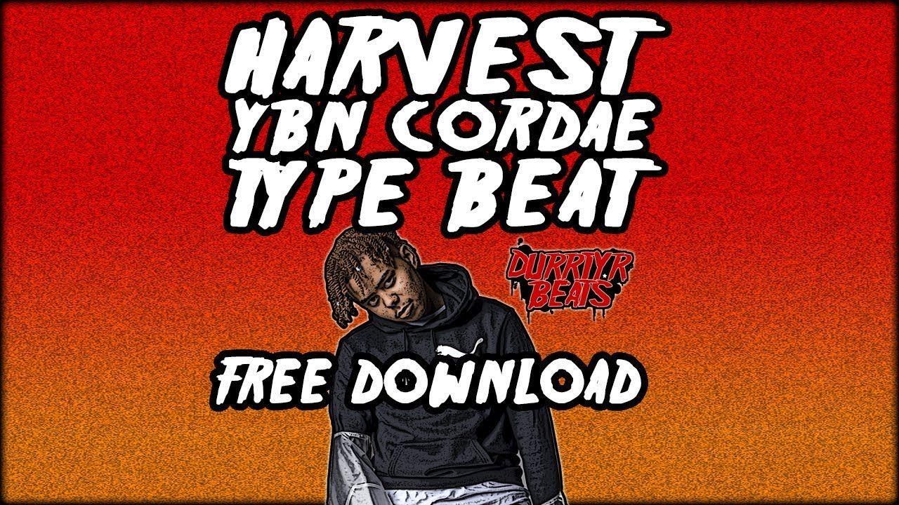 FREE YBN Cordae Type Beat 2019 Harvest Prod Durrty R Beats