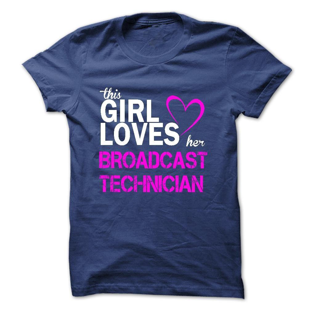 (Men's T-Shirt) This girl love her BROADCAST TECHNICIAN - Buy Now