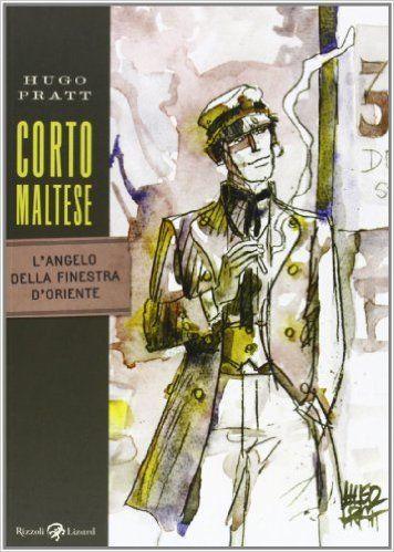 Corto Maltese. L'angelo della finestra d'Oriente: Amazon.it: Hugo Pratt: Libri