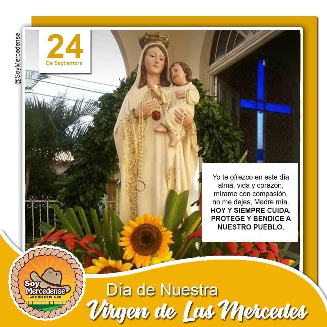 Feliz día virgencita 🙏 #Soymercedense #Lasmercedesdelllano ...