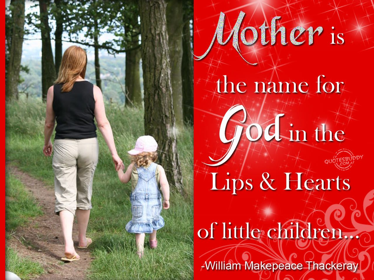 A Mothers Love Quotes 2 Mother Is The Name For God In The Lips And Hearts Of Little