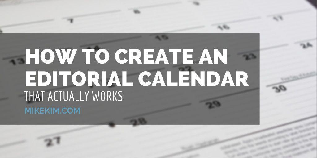 How to Create an Editorial Calendar | Mike Kim