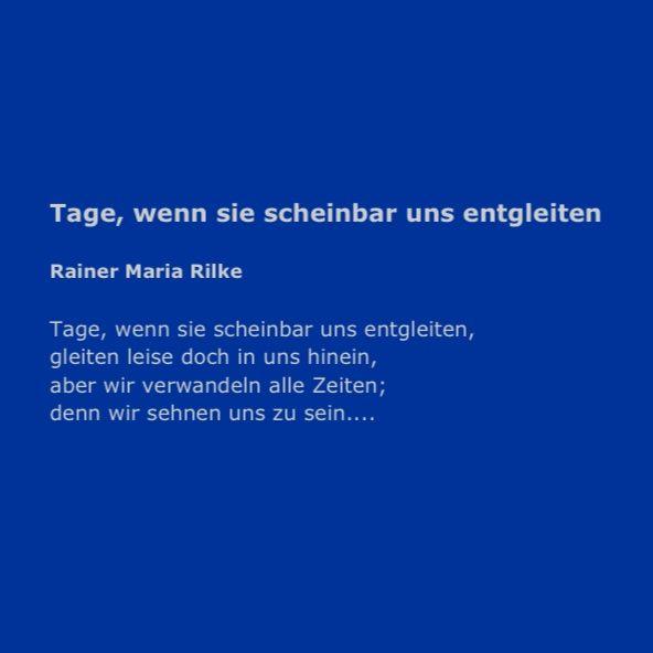Rainer Maria Rilke Gedichte Zitate Aus Gedichten Und Zitate