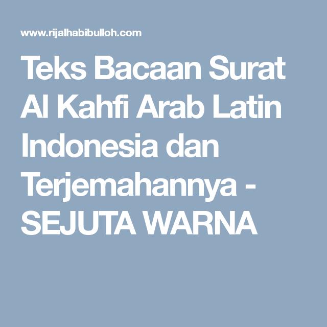 Teks Bacaan Surat Al Kahfi Arab Latin Indonesia Dan