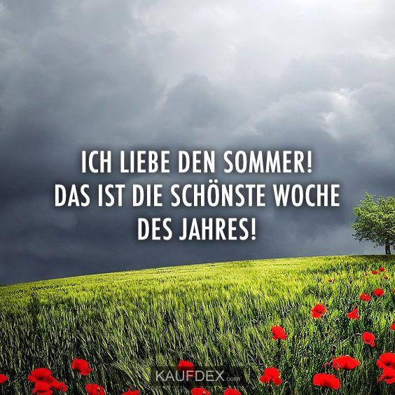 ICH LIEBE DEN SOMMER! | Kaufdex | Liebe, Sommer, Lustige