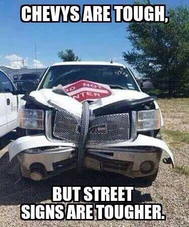 My Thats A Gmc Stupid Chevy Jokes Truck Memes Ford Jokes