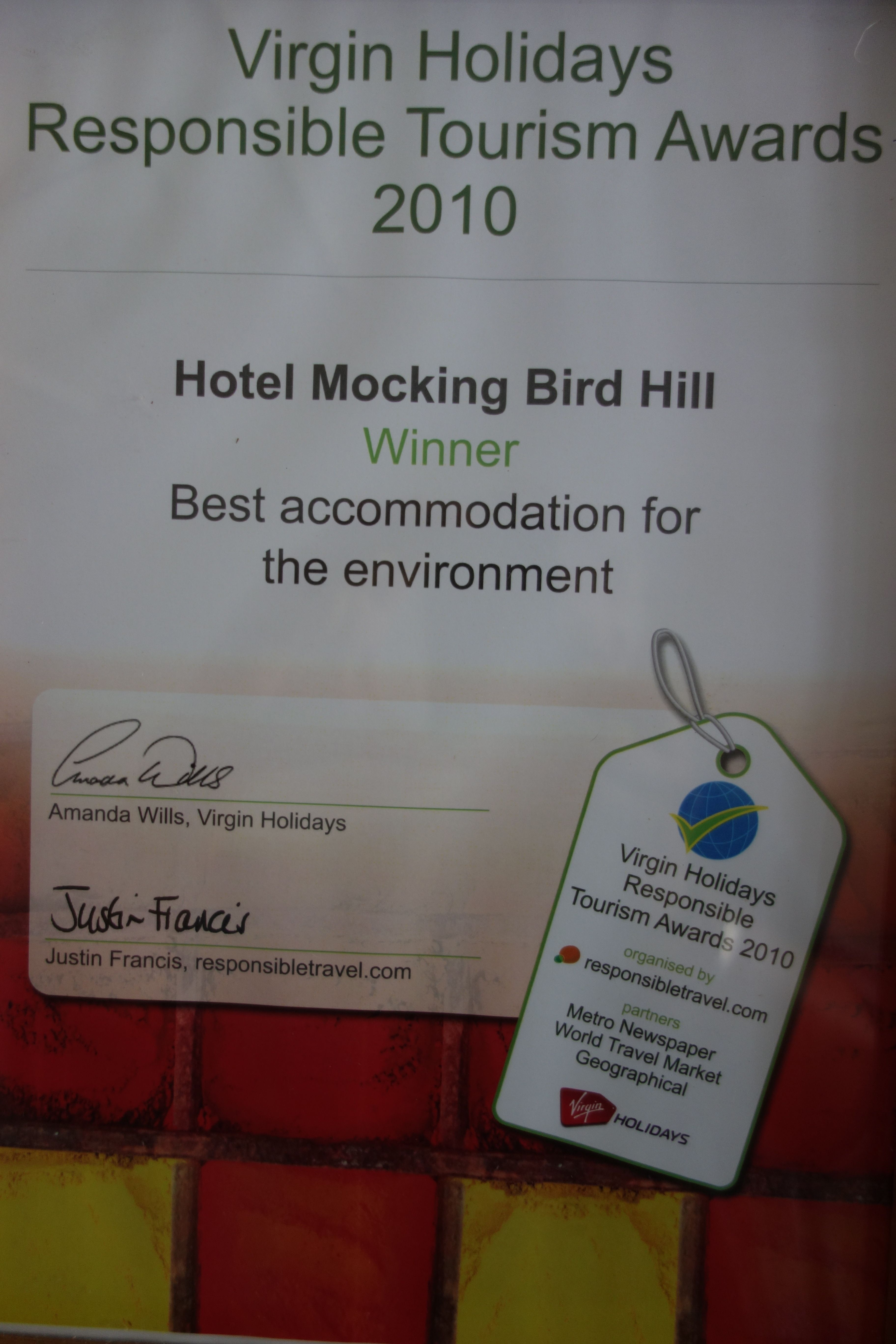 In 2010 #VirginHolidays and #Responsible Travel selected #HotelMockingBirdHill as the best accommodation for the environment
