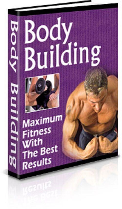 Body Building - Body Building Secrets Revealed (EBook)