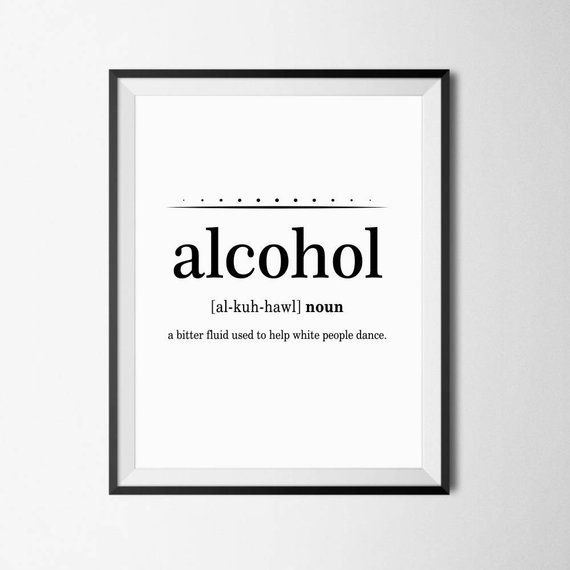 Funny Wall Art, Funny Definition, Word Definition Print, Alcohol Definition, Funny Wall Printable, D