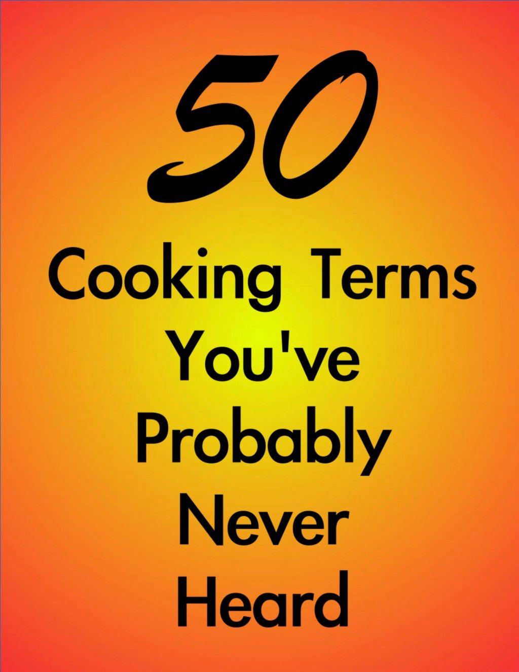 obscure cooking terms youuve probably never heard before simple